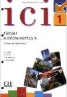 CLE international ICI 1 CAHIER D´EXERCICES + CD - ABRY, D., FERT, C., PARPETTE... cena od 253 Kč