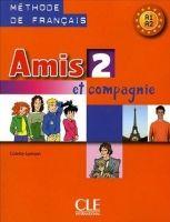 CLE international AMIS ET COMPAGNIE 2 LIVRE DE L´ELEVE - COLETTE, S., HUSSON, ... cena od 245 Kč