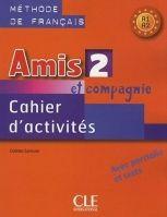 CLE international AMIS ET COMPAGNIE 2 CAHIER D´ACTIVITES - COLETTE, S. cena od 163 Kč