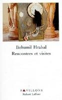 Interforum Editis RENCONTRES ET VISITES - HRABAL, B. cena od 626 Kč