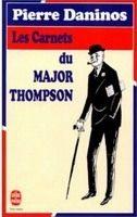 HACH-BEL LES CARNETS DU MAJOR THOMPSON - DANINOS, P. cena od 126 Kč