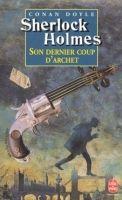HACH-BEL SHERLOCK HOLMES SON DERNIER COUP D´ARCHET - DOYLE, A. C. cena od 118 Kč