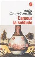 HACH-BEL L´AMOUR LA SOLITUDE - COMTE, SPONVILLE, A. cena od 177 Kč