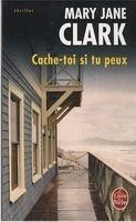 HACH-BEL CACHE-TOI SI TU PEUX - CLARK, M.J. cena od 204 Kč