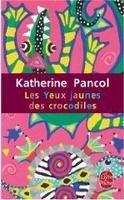 HACH-BEL LES YEUX JAUNES DES CROCODILES - PANCOL, C. cena od 227 Kč