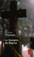 HACH-BEL LE VAMPIRE DE ROPRAZ - CHESSEX, J. cena od 145 Kč
