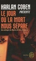HACH-BEL LE JOUR OU LA MORT NOUS SEPARE: Une anthologie des Mystery W... cena od 202 Kč