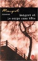 HACH-BEL MAIGRET ET LE CORPS SANS TETE - SIMENON, G. cena od 147 Kč