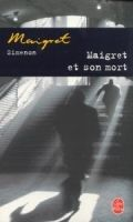 HACH-BEL MAIGRET ET SON MORT - SIMENON, G. cena od 159 Kč