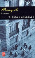 HACH-BEL MAIGRET: L´ OMBRE CHINOISE - SIMENON, G. cena od 162 Kč