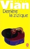 HACH-BEL DERRIERE LA ZIZIQUE - VIAN, B. cena od 191 Kč