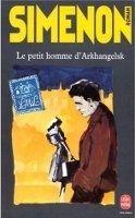 HACH-BEL LE PETIT HOMME D´ARKHANGELSK - SIMENON, G. cena od 154 Kč