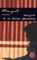HACH-BEL MAIGRET ET LE VOLEUR PARESSEUX - SIMENON, G. cena od 168 Kč