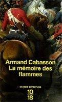 Interforum Editis LA MEMOIRE DES FLAMMES - CABASSON, A. cena od 248 Kč