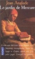 Interforum Editis LE JARDIN DE MERCURE - ANGLADE, J. cena od 221 Kč