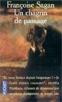 Interforum Editis UN CHAGRIN DE PASSAGE - SAGAN, F. cena od 196 Kč