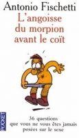 Interforum Editis L´ANGOISSER DU MORPION AVANT LE COIT - FISCHETTI, A. cena od 196 Kč