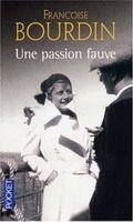 Interforum Editis UNE PASSION FAUVE - BOURDIN, F. cena od 179 Kč