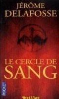 Interforum Editis LE CERCLE DE SANG - DELAFOSSE, J. cena od 228 Kč
