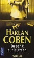 Interforum Editis DU SANG SUR LE GREEN - COBEN, H. cena od 218 Kč