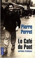 Interforum Editis LE CAFE DU PONT: Parfums d´enfance - PERRET, P. cena od 224 Kč
