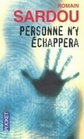 Interforum Editis PERSONNE N´Y ECHAPPERA - SARDOU, R. cena od 221 Kč