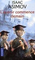 Interforum Editis L´AVENIR COMMENCE DEMAIN - ASIMOV, I. cena od 213 Kč