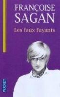 Interforum Editis LES FAUX-FUYANTS - SAGAN, F. cena od 177 Kč