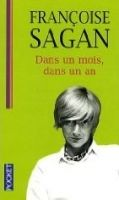 XXL obrazek Interforum Editis DANS UN MOIS DANS UN AN - SAGAN, F.
