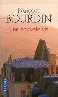 Interforum Editis UNE NOUVELLE VIE - BOURDIN, F. cena od 207 Kč