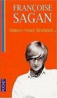 Interforum Editis AIMEZ-VOUS BRAHMS ... - SAGAN, F. cena od 118 Kč