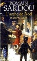 Interforum Editis L´ARCHE DE NOËL et autres contes - SARDOU, cena od 164 Kč