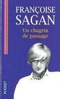Interforum Editis UN CHAGRIN DE PASSAGE - SAGAN, F. cena od 176 Kč