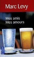Interforum Editis MES AMIS MES AMOURS - LEVY, M. cena od 207 Kč