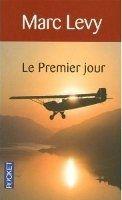 Interforum Editis LE PREMIER JOUR - LEVY, M. cena od 217 Kč