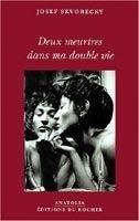 SODIS DEUX MEURTRES DANS MA DOUBLE VIE - SKVORECKY, J. cena od 723 Kč