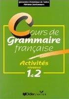 Hatier Didier COURS DE GRAMMAIRE FRANCAISE: ACTIVITES NIVEAUX 1 ET 2 - D.,... cena od 401 Kč