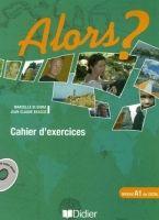 Hatier Didier ALORS? 1 Cahier d´Exercices + CD - BEACCO, J. C., DI GIURA, ... cena od 263 Kč