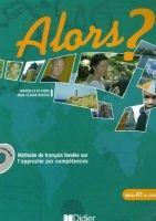 Hatier Didier ALORS? 1 Livre Eleve + CD - BEACCO, J. C., DI GIURA, M. cena od 386 Kč