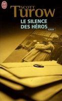 Flammarion LE SILENCE DES HEROS - TURROW, S. cena od 223 Kč