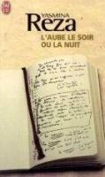 Flammarion L´AUBE LE SOIR OU LA NUIT - REZA, Y. cena od 163 Kč