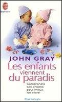 Flammarion LES ENFANTS VIENNENT DU PARADIS - GRAY, J. cena od 198 Kč