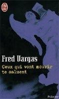 Flammarion CEUX QUI VONT MOURIR TE SALUENT - VARGAS, F. cena od 168 Kč