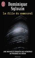 Flammarion LA FILLE DU SAMOURAI - SYLVAIN, D. cena od 233 Kč