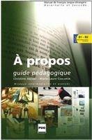 PUG A PROPOS B1-B2 PROFESSEUR - ANDANT, Ch., CHALARON, M., L. cena od 489 Kč