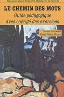 PUG LE CHEMIN DES MOTS Corrigés des exercices - DUMAREST, D., MO... cena od 325 Kč