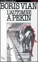 Volumen L´AUTOMNE A PEKIN - VIAN, B. cena od 228 Kč