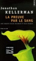Volumen LE PREUVE PAR LE SANG - KELLERMAN, J. cena od 248 Kč