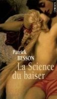 Volumen LA SCIENCE DU BAISER - BESSON, P. cena od 223 Kč