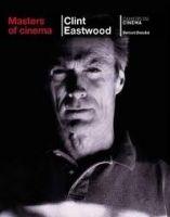Phaidon Press Ltd MASTERS OF CINEMA: CLINT EASTWOOD - BENOLIEL, B. cena od 177 Kč
